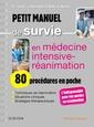 Couverture de l'ouvrage Petit manuel de survie en médecine intensive-réanimation