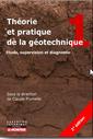 Couverture de l'ouvrage Théorie et pratique de la géotechnique, tome 1