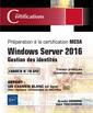 Couverture de l'ouvrage Windows Server 2016 - Gestion des identités