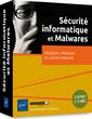 Couverture de l'ouvrage Sécurité informatique et Malwares (coffret de 2 livres)