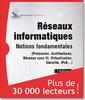 Couverture de l'ouvrage Réseaux informatiques. Notions fondamentales (7° Éd.)