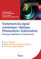 Couverture de l'ouvrage Traitement du signal numérique - Optique - Photométrie - Colorimétrie