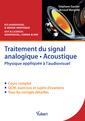 Couverture de l'ouvrage Traitement du signal analogique, acoustique