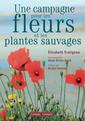 Couverture de l'ouvrage Une campagne pour les fleurs et les plantes sauvages