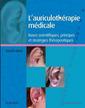 Couverture de l'ouvrage L'auriculothérapie médicale