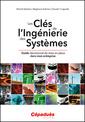 Couverture de l'ouvrage Les Clés de l'Ingénierie des Systèmes