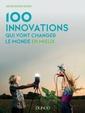 Couverture de l'ouvrage 100 innovations qui vont changer le monde en mieux