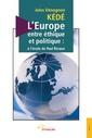 Couverture de l'ouvrage L'europe, entre éthique et politique