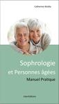 Couverture de l'ouvrage Sophrologie et personnes âgées