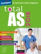 Couverture de l'ouvrage Total AS 2018 - Le concours aide-soignant