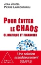 Couverture de l'ouvrage Pour éviter le chaos climatique et financier