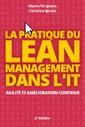 Couverture de l'ouvrage La pratique du Lean Management dans l'IT