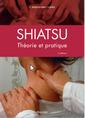 Couverture de l'ouvrage Shiatsu (3° Éd.)