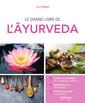 Couverture de l'ouvrage Le grand livre de l'Âyurveda