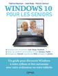 Couverture de l'ouvrage Windows 10 pour les séniors