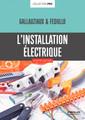 Couverture de l'ouvrage L'installation électrique