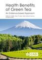 Couverture de l'ouvrage Health Benefits of Green Tea