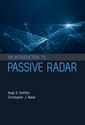Couverture de l'ouvrage An Introduction to Passive Radar