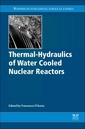 Couverture de l'ouvrage Thermal-Hydraulics of Water Cooled Nuclear Reactors
