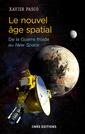 Couverture de l'ouvrage Le nouvel âge spatial