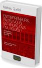 Couverture de l'ouvrage Entrepreneurs, faites-vous entendre des politiques !