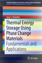Couverture de l'ouvrage Thermal Energy Storage Using Phase Change Materials
