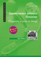 Couverture de l'ouvrage Incontinence urinaire féminine