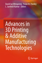 Couverture de l'ouvrage Advances in 3D Printing & Additive Manufacturing Technologies