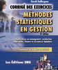 Couverture de l'ouvrage Corrigé des exercices. Méthodes statistiques en gestion