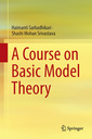 Couverture de l'ouvrage A Course on Basic Model Theory