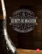 Couverture de l'ouvrage Secrets de brasseur - reussir sa biere maison
