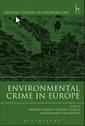 Couverture de l'ouvrage Environmental Crime in Europe