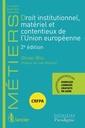 Couverture de l'ouvrage Droit institutionnel, matériel et contentieux de l'Union européenne