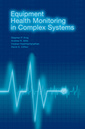Couverture de l'ouvrage Equipment Health Monitoring in Complex Systems