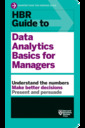 Couverture de l'ouvrage HBR Guide to Data Analytics Basics for Managers