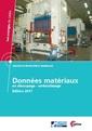 Couverture de l'ouvrage Données matériaux en découpage - emboutissage - Édition 2017 (CD-ROM Réf : 3E50)