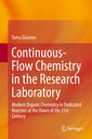Couverture de l'ouvrage Continuous-Flow Chemistry in the Research Laboratory