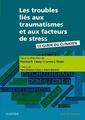 Couverture de l'ouvrage Les troubles liés aux traumatismes et aux facteurs de stress