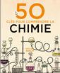 Couverture de l'ouvrage 50 clès pour comprendre la chimie