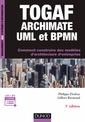 Couverture de l'ouvrage TOGAF, Archimate, UML et BPMN (3° Éd.)