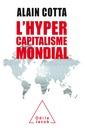 Couverture de l'ouvrage L'hypercapitalisme mondial
