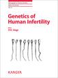 Couverture de l'ouvrage Genetics of Human Infertility