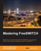 Couverture de l'ouvrage Mastering FreeSWITCH
