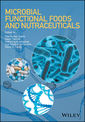 Couverture de l'ouvrage Microbial Functional Foods and Nutraceuticals