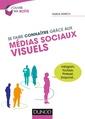 Couverture de l'ouvrage Se faire connaître grâce aux médias sociaux visuels