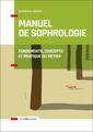 Couverture de l'ouvrage Manuel de sophrologie