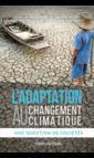 Couverture de l'ouvrage L'adaptation au changement climatique