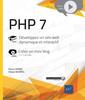 Couverture de l'ouvrage PHP 7 - Développez un site web dynamique et interactif