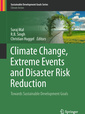 Couverture de l'ouvrage Climate Change, Extreme Events and Disaster Risk Reduction