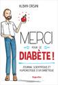Couverture de l'ouvrage Merci pour ce diabète